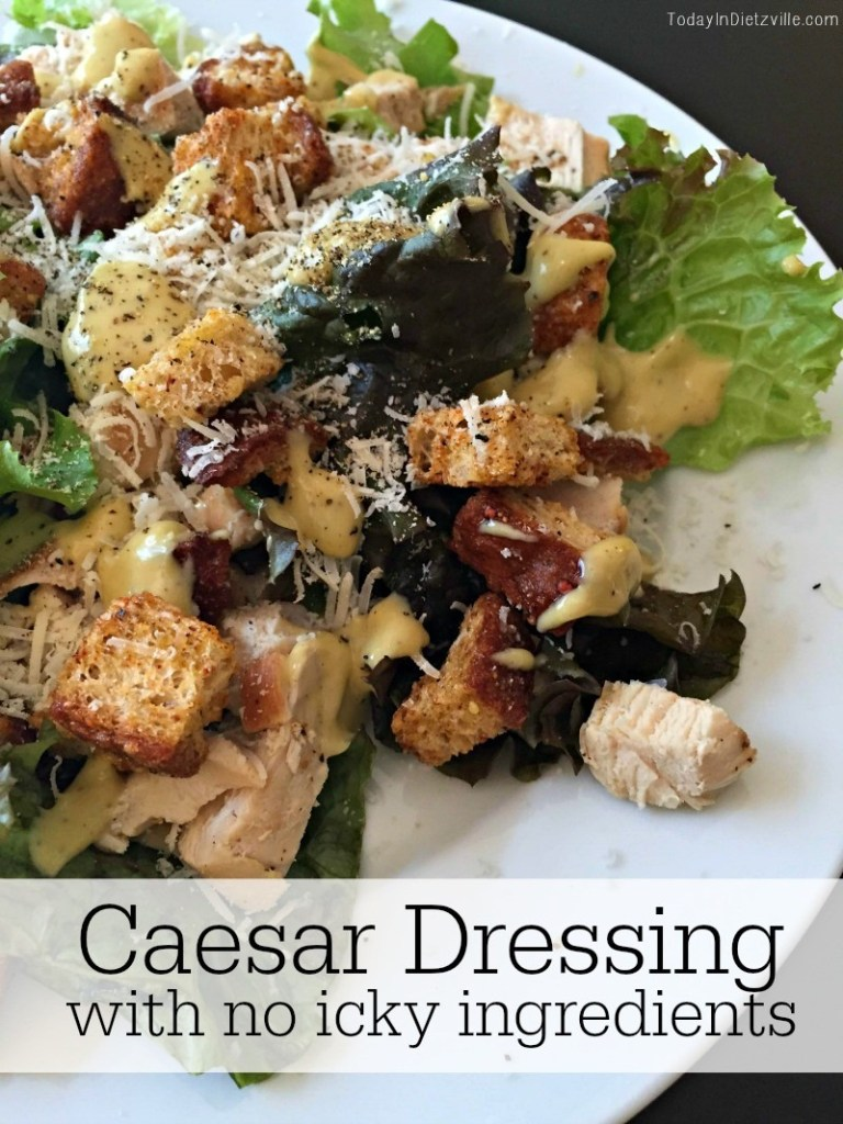 Caesar Dressing with No Icky Ingredients