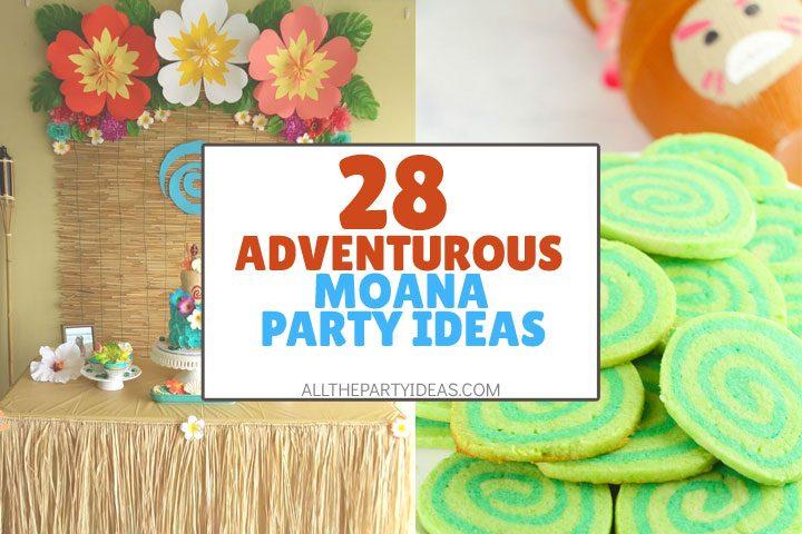 28 Creative Moana Birthday Party Ideas Free Printables
