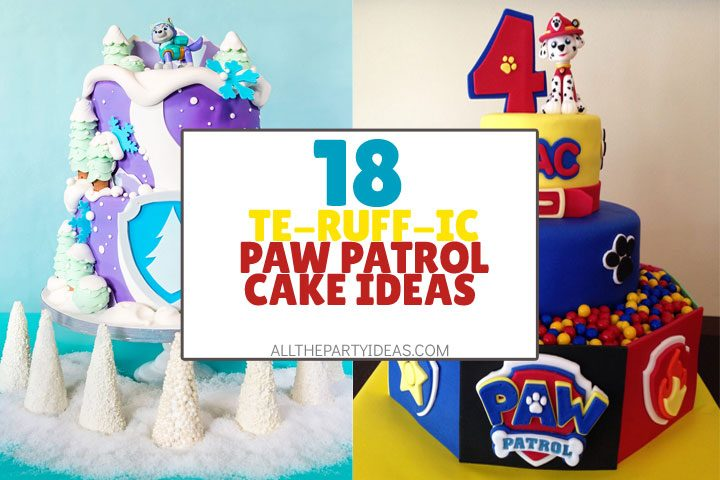 18 Delicious Paw Patrol Cake Ideas How To Recipes