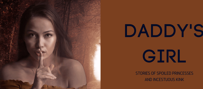Story Collection: Daddy's Girl