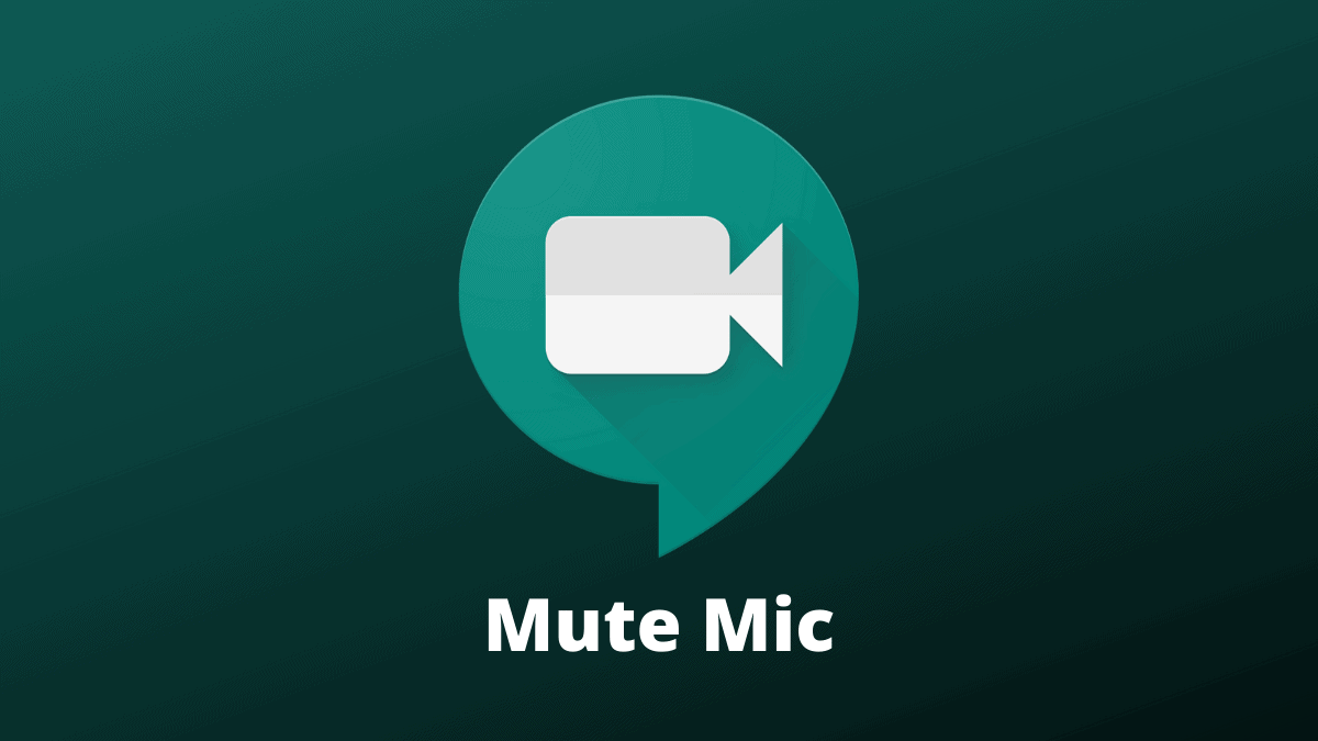 Mute Mic in Google Meet