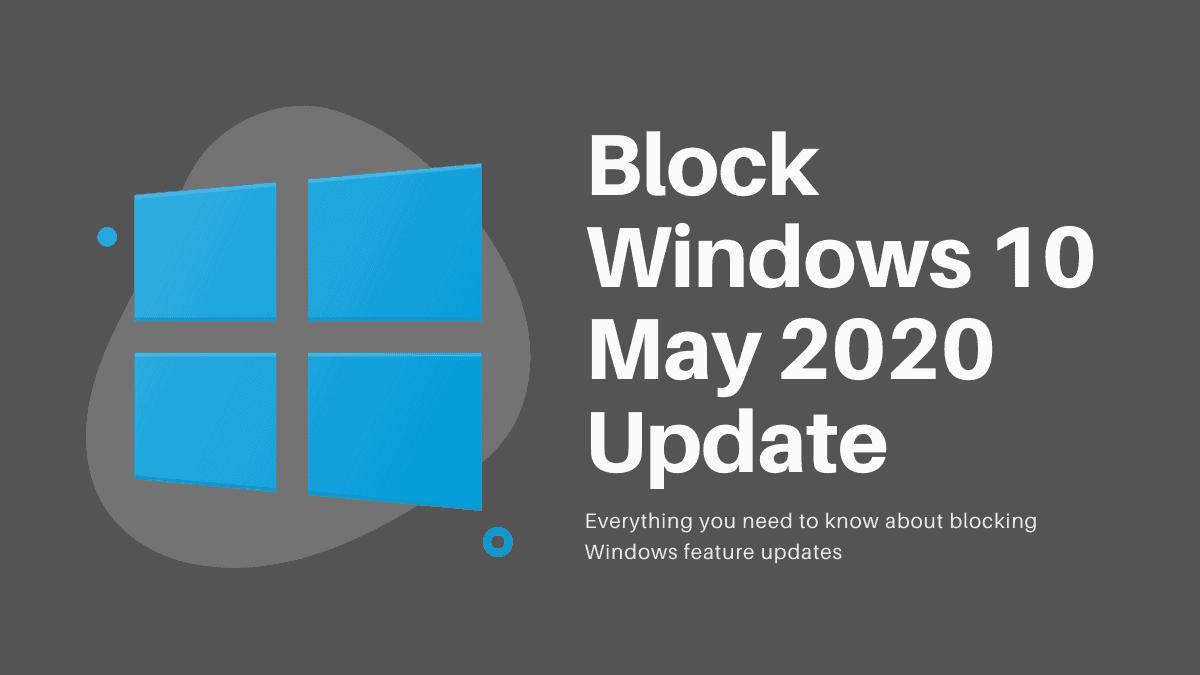 Block Windows 10 Update