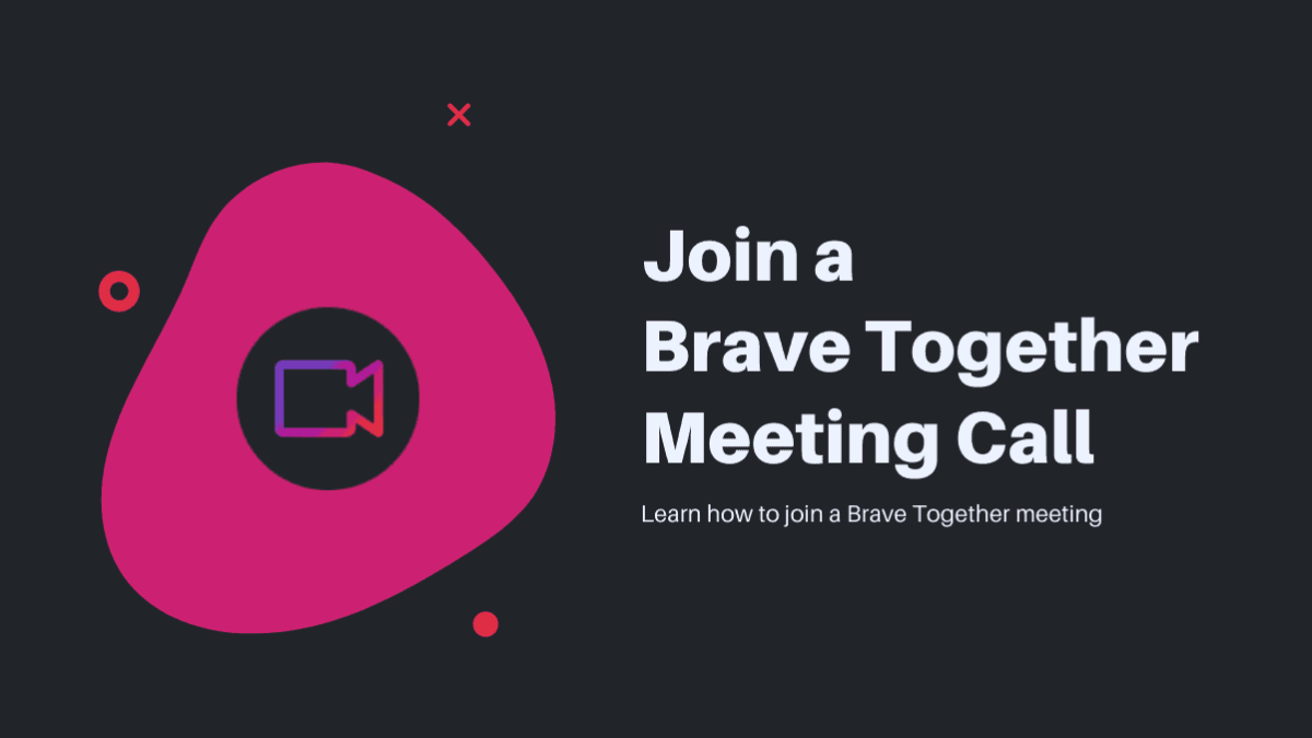 Join Brave Meeting
