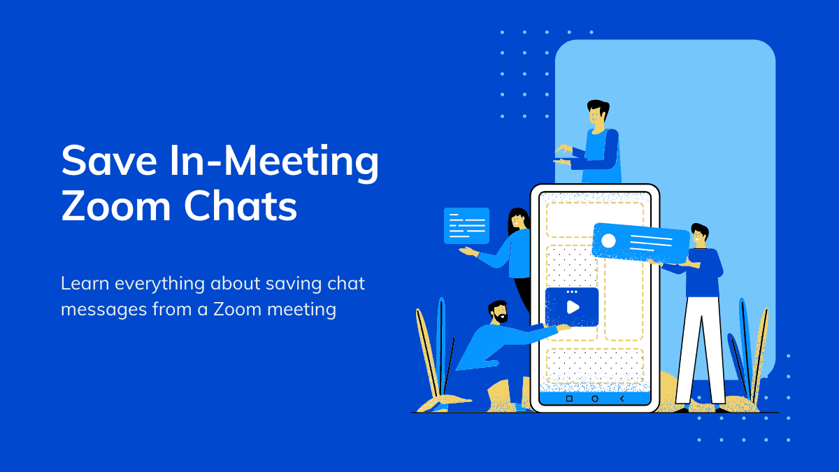 Save Zoom In-Meeting Chats