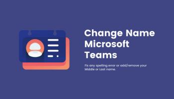 Change name in Microsoft Teams