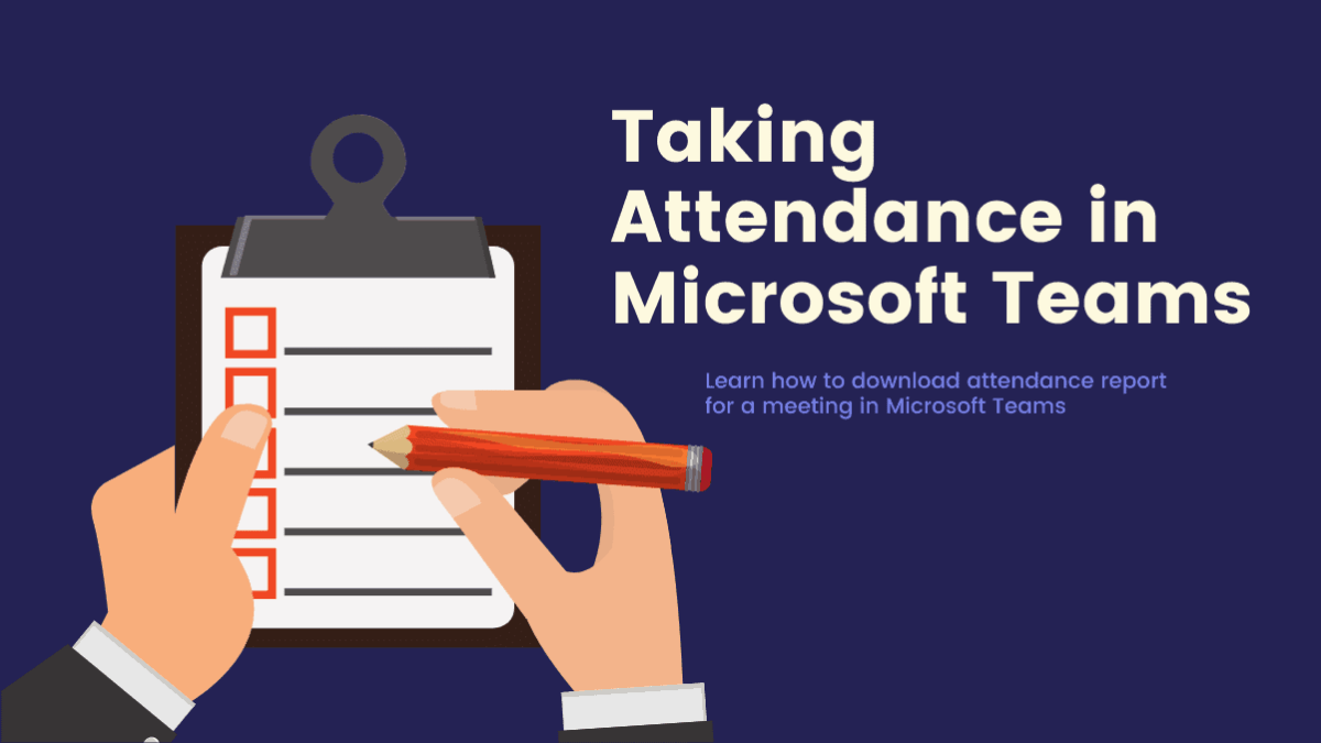 Taking Attendance on Microsoft Teams