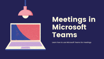 Meetings in Microsoft Teams