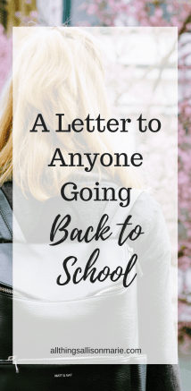 A letter to anyone going back to school!