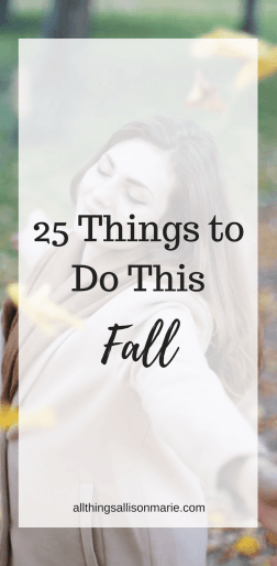 25 things to do this fall!