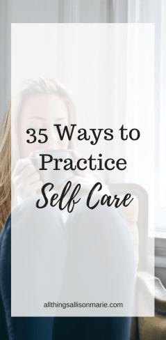 35 ways to practice self care!