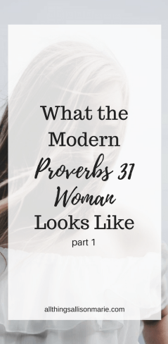 What the modern Proverbs 31 woman looks like!