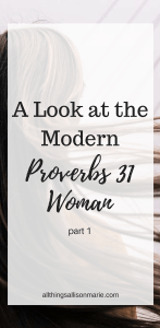 What the Proverbs 31 woman looks like!