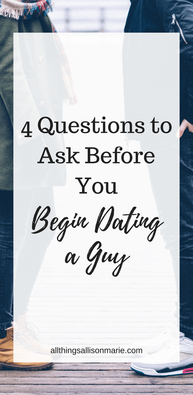 Question to ask a guy you like before dating