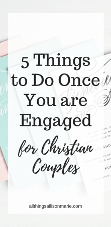 5 things to do once you are engaged, for Christian couples!