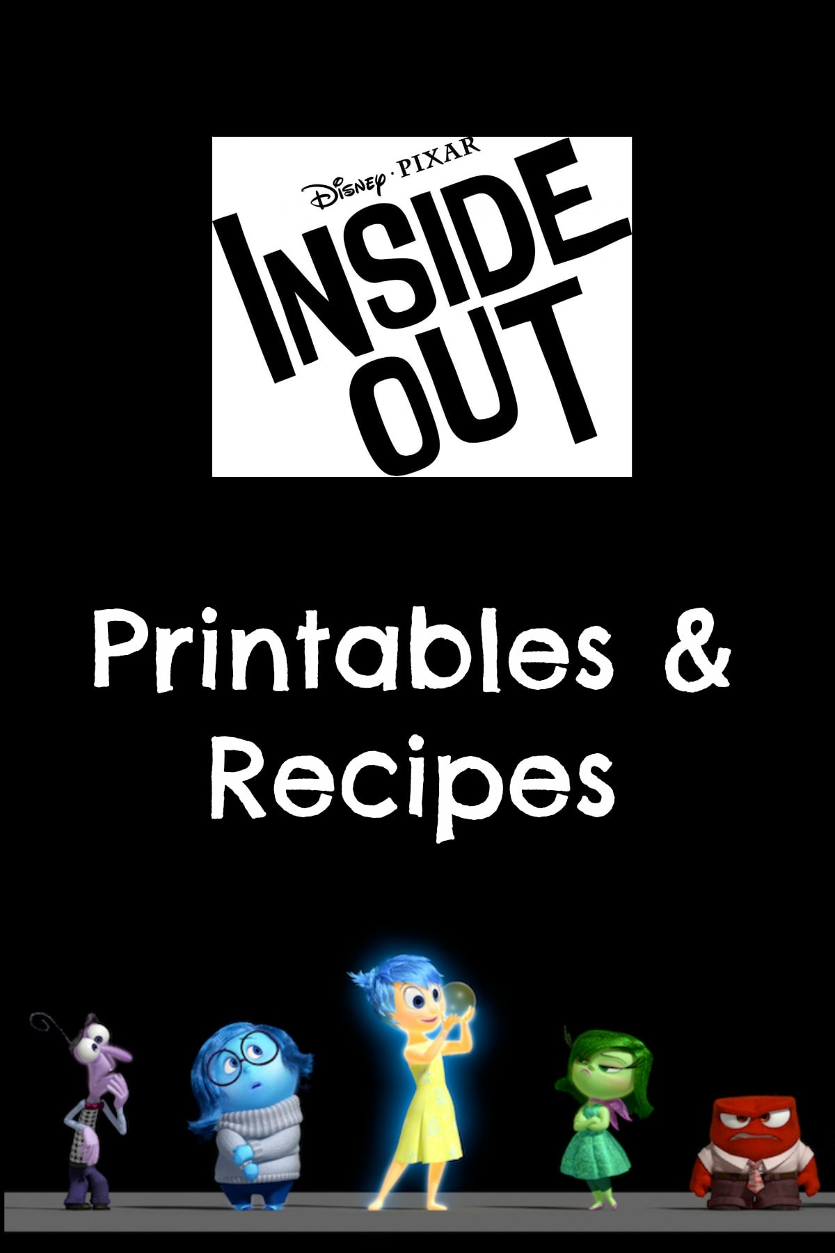 Disney Pixar S Inside Out Printables Amp Recipes All
