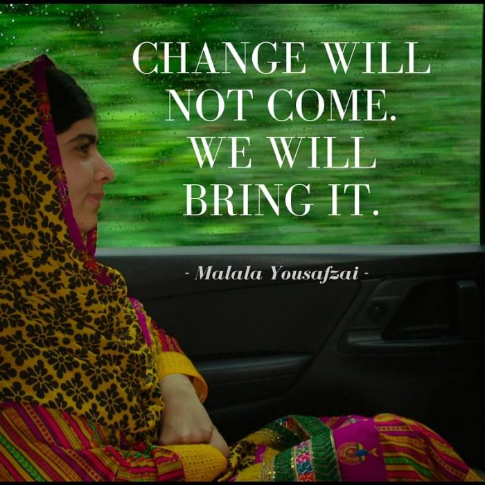 Change will not come. we will bring it.