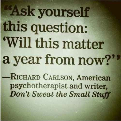 dont-sweat-the-small-stuff