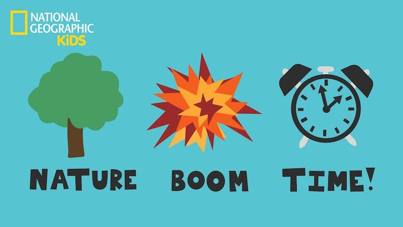 Nature Boom Time - Nat Geo KIDS