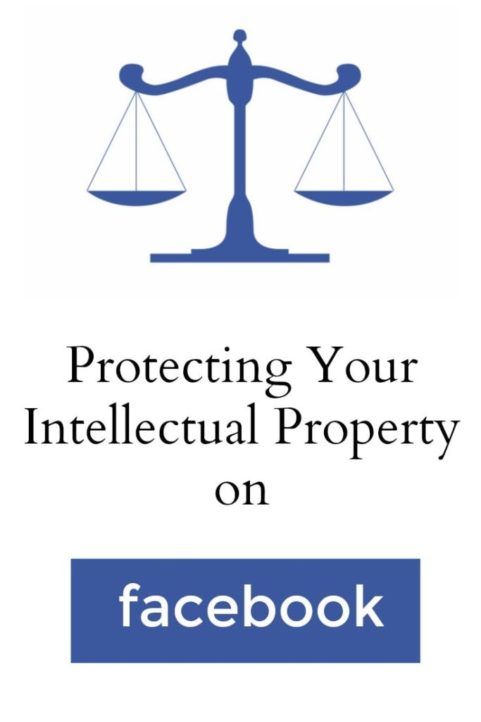 Facebook and Intellectual Property