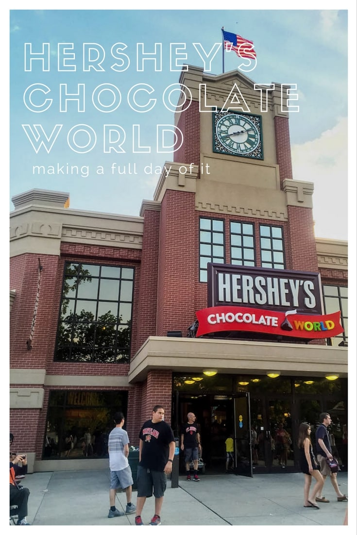 Making a Day Out of Hershey's Chocolate World