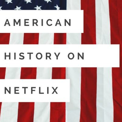Learning American History 101 on Netflix
