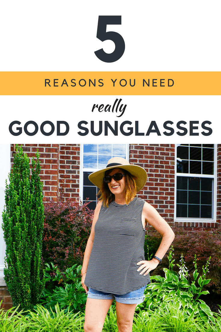5 reasons you need a really good pair of sunglasses
