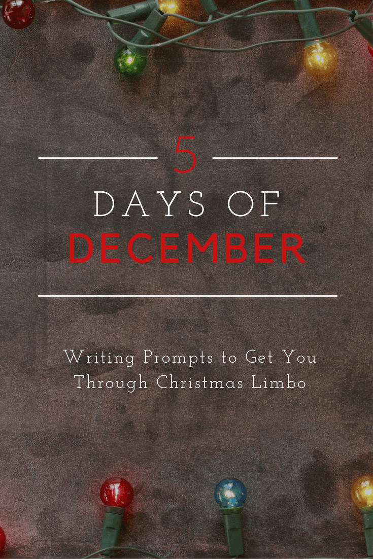 5 days of december christmas limbo writing prompts