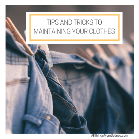 Maintaining Your Clothes: Tips and Tricks to keep your clothes looking new