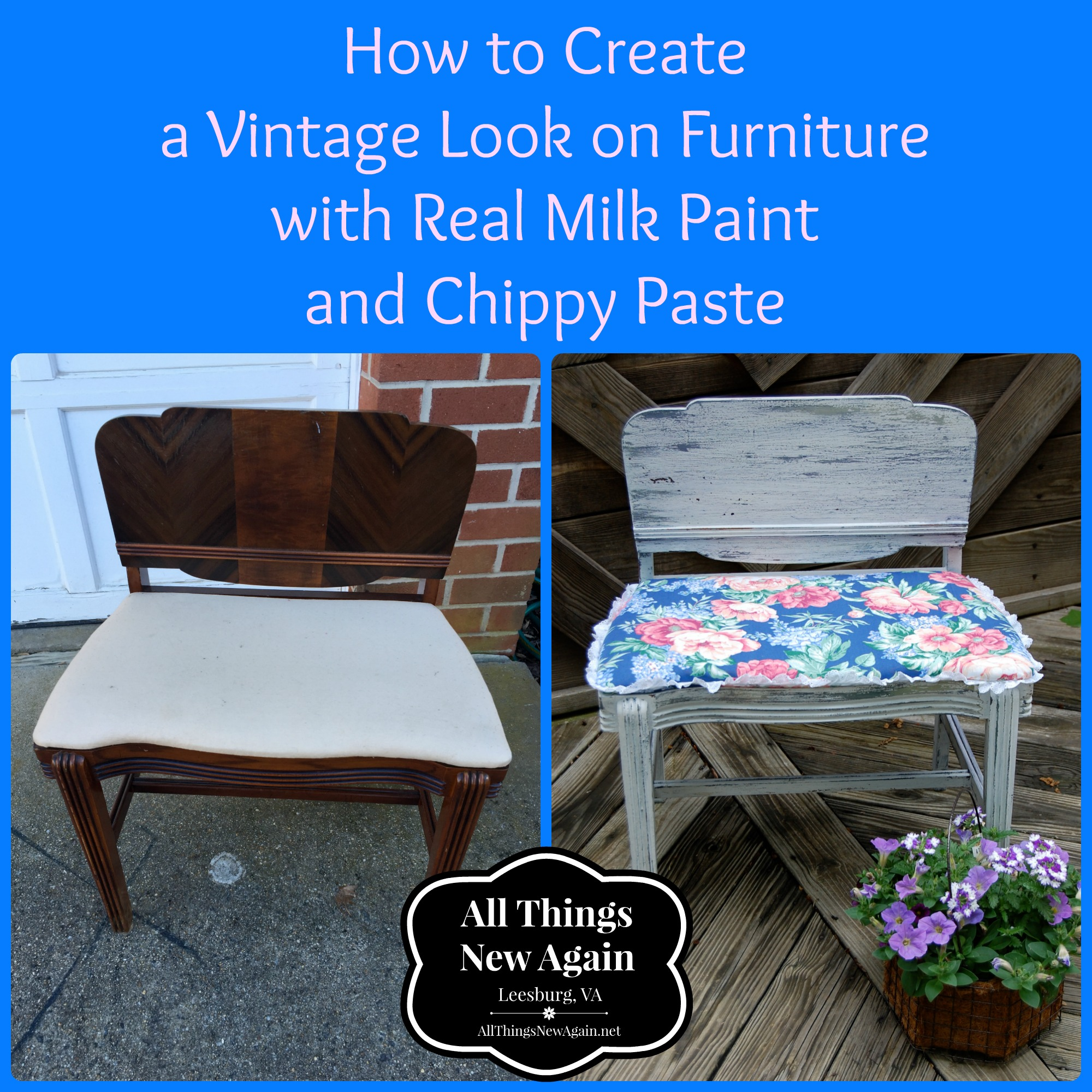 How To Create A Vintage Look On Furniture With Real Milk Paint And Chippy  Paste | All Things New Again
