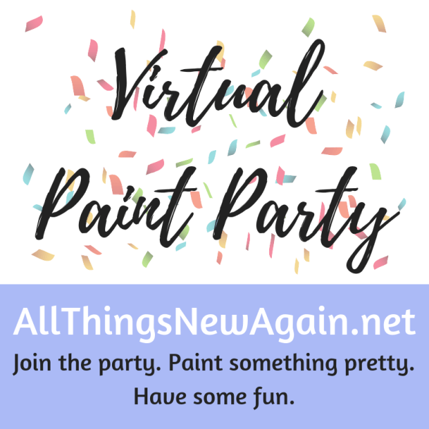 Virtual Paint Party | All Things New Again | Painting Workshop at your home
