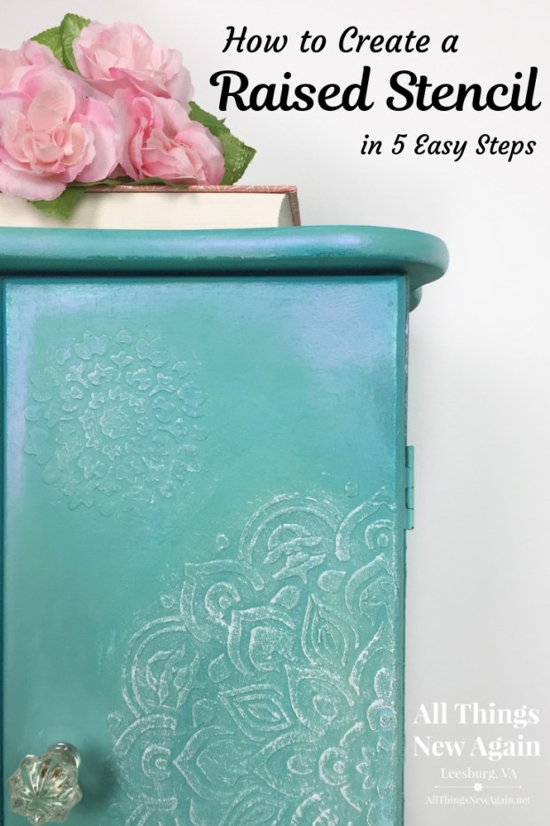 How to Create a Raised Stencil in 5 Easy Steps | Furniture Painting Tutorial | All Things New Again | Dixie Mud | Dixie Belle Paint Company