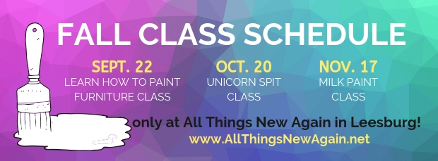 Furniture Painting Classes | All Things New Again | Leesburg VA | Northern Virginia | Washington DC | Fall Schedule