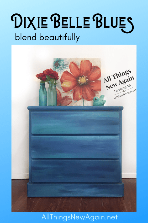 Dixie Belle Blues Blend Beautifully | All Things New Again | Leesburg, VA | Dixie Belle Paint Co. Retailer