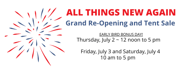 All Things New Again Re-Opening Tent Sale Leesburg VA