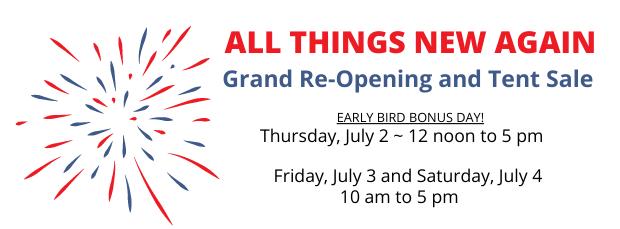 All Things New Again Re-Opening Tent Sale Leesburg VA