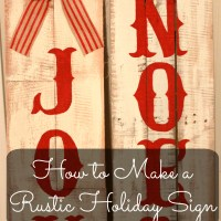 How to Make a Rustic Holiday Sign