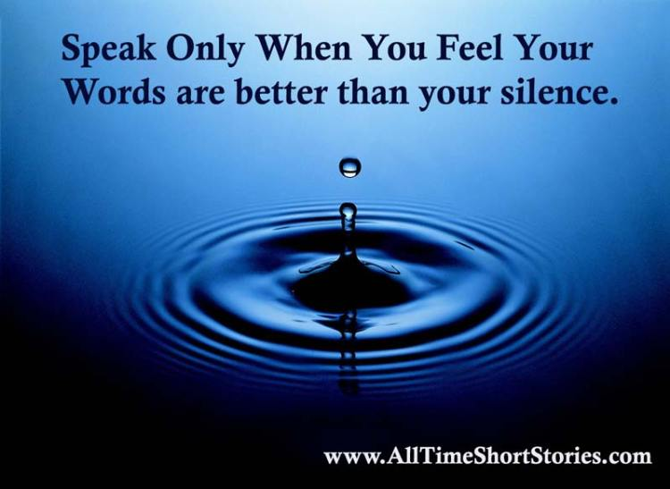 quote about speaking and silence