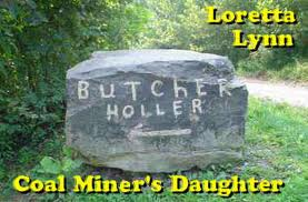 Coal Miner's daughter by Loretta Lyn