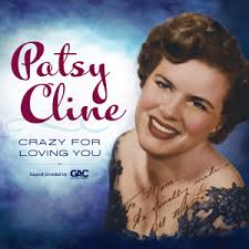 Crazy by Patsy Cline