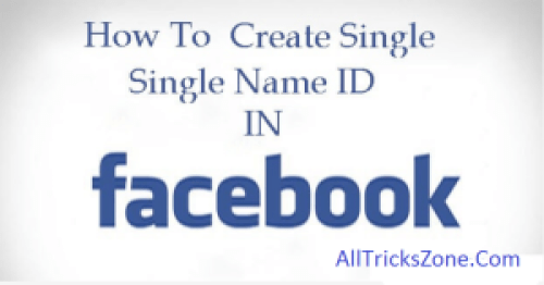 Facebook Single Name Trick Remove Last Name