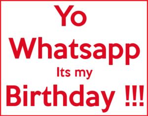 yo-whatsapp-its-my-birthday-profile-pic