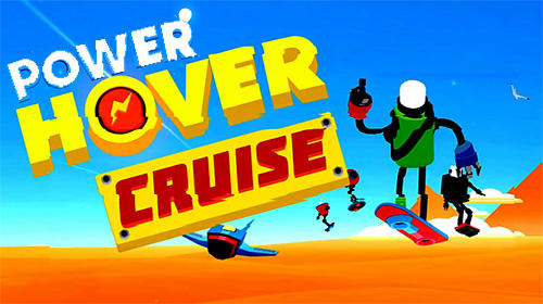 Power hover cruise ios iphone