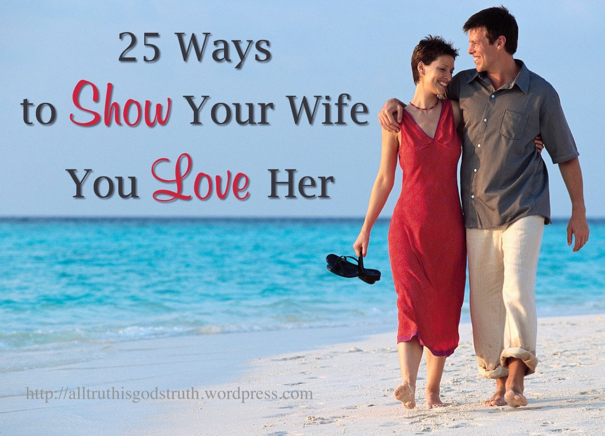 25 Ways to Show Your Wife You Love Her