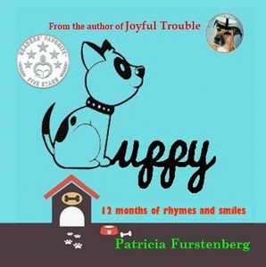 Puppy, 12 Months of Rhymes and Smiles by Patricia Furstenberg in eBook and Paperback