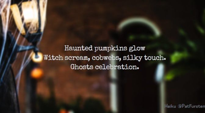 Haunted Halloween, Halloween Haiku via @PatFurstenberg #haiku #halloween