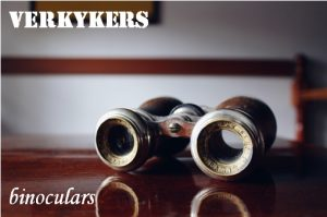 Verkykers - far lookers - binoculars. Afrikaans English literal translations