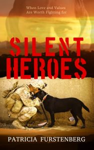 Silent Heroes, When Love and Values are Worth Fighting for