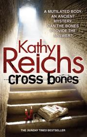 Cross-Bones-Kathy Reichs