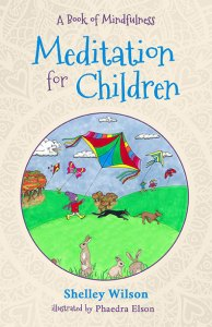 Meditation for Children Shelley Wilson. Books for Christmas gift ideas, feed your kindle