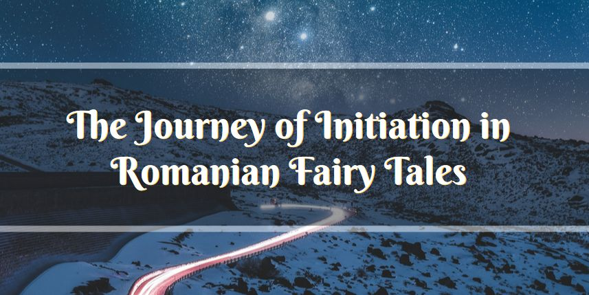 journey initiation Romanian fairy tales